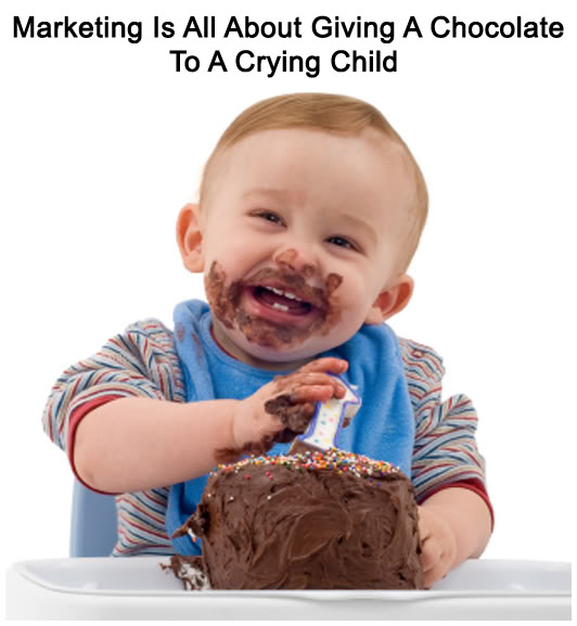 MarketingIsAllAboutGivingAChocolate